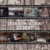 undergroundrailroad-djbeat
