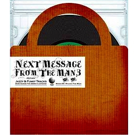 NEXT-MESSAGE-FROM-THE-MAN3