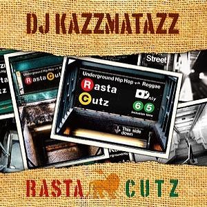 DJ-KAZZMATAZZ-RASTA-CUTZ