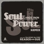 READER AND SUE / SOUL POWER (REMIX)