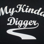 My Kinda Digger T