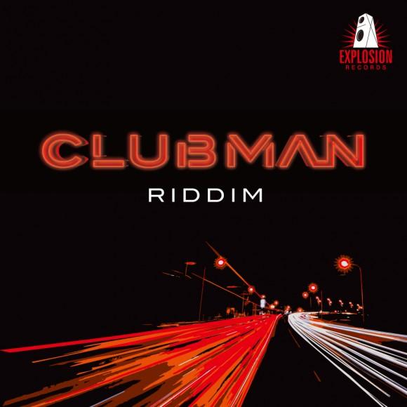 Explosion-ClubmanRiddim