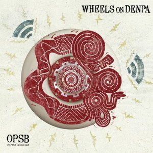 Opsb-WheelsOnDenpa