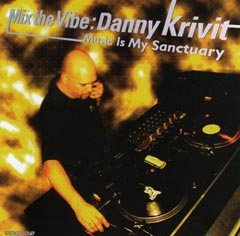 DannyKrivit-MixTheVibeMusicIsMySanctuary