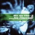JoeClaussell-MixTheVibe
