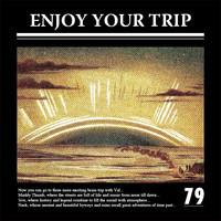 79-EnjoyYourTrip