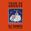 DjTanko-TourDeGroove