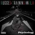 Psychodogg-RaggedTrainingInUR