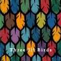 ThreeIllBirds-ThreeIllBirds