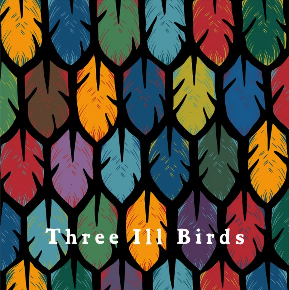 ThreeIllBirds-ThreeIllBirds