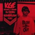 KgeDjNobu-BlowItOut