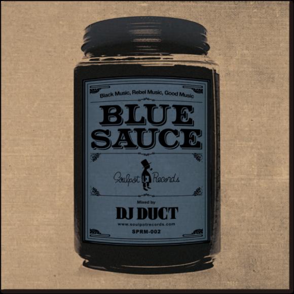 DjDuct-SoulPotBlueSauce