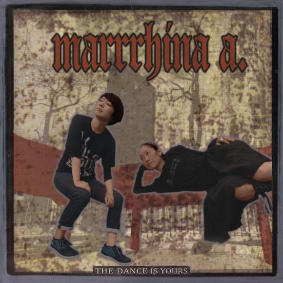MarrrhinaA-TheDanceIsYoursHuwaRemix