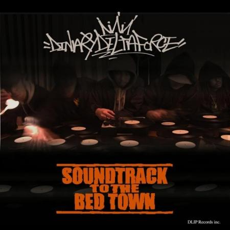 DinaryDeltaForce-SoundTrackToTheBedTown